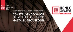 Segundo Congreso Nacional Lean Construction